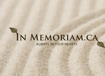 In Memoriam.ca - Always in our hearts